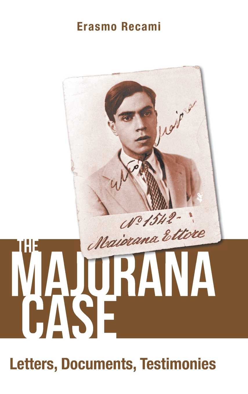 The Majorana Case